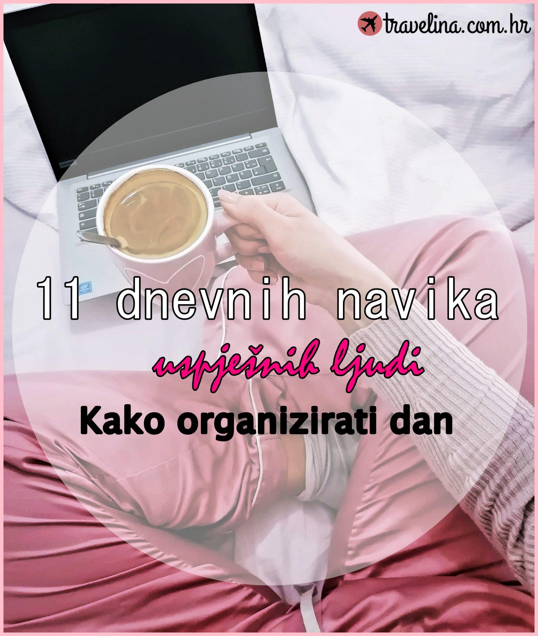 11-dnevnih-navika-uspjesnih-ljudi-Kako-organizirati-dan
