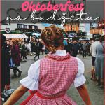 oktoberfest slike inspiracija influencer kako gdje kada travelina